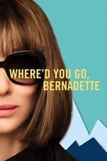 دانلود زیرنویس فارسی فیلم Where'd You Go, Bernadette 2019
