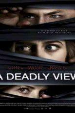 دانلود زیرنویس فیلم A Deadly View 2018