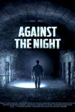 دانلود زیرنویس فیلم Against the Night 2017