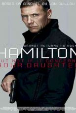 دانلود زیرنویس فیلم Agent Hamilton: But Not If It Concerns Your Daughter 2012