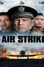 دانلود زیرنویس فیلم Air Strike 2018