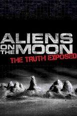 دانلود زیرنویس فیلم Aliens on the Moon: The Truth Exposed 2014