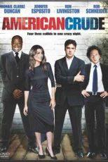 دانلود زیرنویس فیلم American Crude 2008