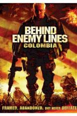 دانلود زیرنویس فیلم Behind Enemy Lines: Colombia 2009