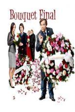 دانلود زیرنویس فیلم Bouquet final 2008