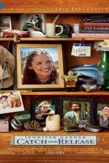 دانلود زیرنویس فیلم Catch and Release 2006