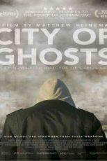 دانلود زیرنویس فیلم City of Ghosts 2017