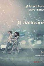 دانلود زیرنویس فیلم ۶ Balloons 2018