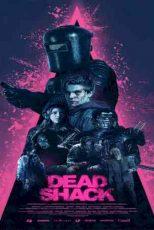 دانلود زیرنویس فیلم Dead Shack 2017