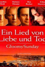 دانلود زیرنویس فیلم Gloomy Sunday 1999