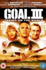 دانلود زیرنویس فیلم Goal III: Taking on the World 2008