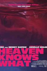 دانلود زیرنویس فیلم Heaven Knows What 2014