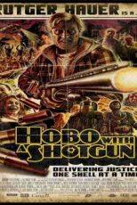 دانلود زیرنویس فیلم Hobo with a Shotgun 2011