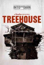 دانلود زیرنویس فیلم Into the Dark: Treehouse 2019