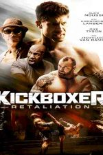 دانلود زیرنویس فیلم Kickboxer: Retaliation 2018