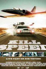 دانلود زیرنویس فیلم Kill Speed 2010