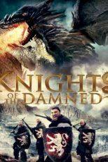 دانلود زیرنویس فیلم Knights of the Damned 2017