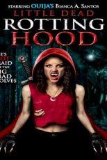 دانلود زیرنویس فیلم Little Dead Rotting Hood 2016