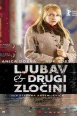 دانلود زیرنویس فیلم Love and Other Crimes (Ljubav i drugi zločini) 2008