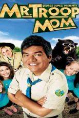 دانلود زیرنویس فیلم Mr. Troop Mom 2009