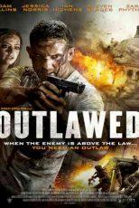 دانلود زیرنویس فیلم Outlawed 2018