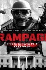 دانلود زیرنویس فیلم Rampage: President Down 2016