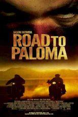 دانلود زیرنویس فیلم Road to Paloma 2014