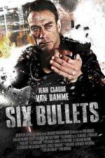دانلود زیرنویس فیلم Six Bullets 2012