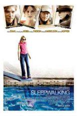 دانلود زیرنویس فیلم Sleepwalking 2008
