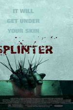 دانلود زیرنویس فیلم Splinter 2008