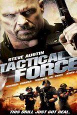دانلود زیرنویس فیلم Tactical Force 2011