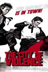 دانلود زیرنویس فیلم The City of Violence 2006