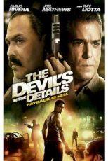 دانلود زیرنویس فیلم The Devil's in the Details 2013