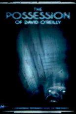 دانلود زیرنویس فیلم The Possession of David O'Reilly 2010
