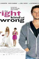 دانلود زیرنویس فیلم The Right Kind of Wrong 2013