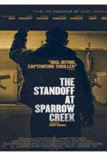 دانلود زیرنویس فیلم The Standoff at Sparrow Creek 2018