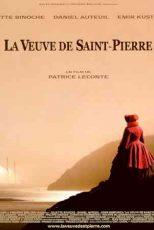دانلود زیرنویس فیلم The Widow of Saint-Pierre 2000