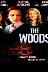 دانلود زیرنویس فیلم The Woods 2006