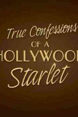 دانلود زیرنویس فیلم True Confessions of a Hollywood Starlet 2008