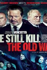 دانلود زیرنویس فیلم We Still Kill the Old Way 2014
