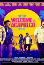 دانلود زیرنویس فیلم Welcome To Acapulco 2019