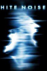 دانلود زیرنویس فیلم White Noise: The Light 2007