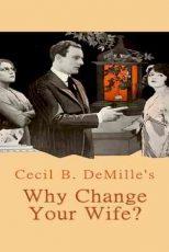 دانلود زیرنویس فیلم Why Change Your Wife? 1920