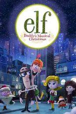 دانلود زیرنویس انیمیشن Elf: Buddy's Musical Christmas 2014